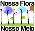 Nossa Flora, Nosso Meio