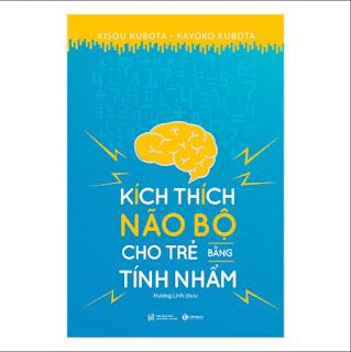 Kích Thích Não Bộ Cho Trẻ Bằng Tính Nhẩm ebook PDF-EPUB-AWZ3-PRC-MOBI