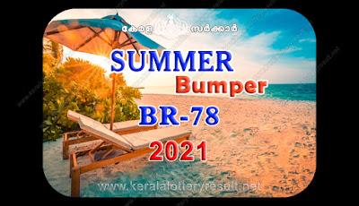 Summer bumber 2021, summer bumper BR 78, Summer bumber result 2021, Kerala Summer bumper BR-78, Kerala lottery summer bumper BR-78, Summer bumper lottery BR-78