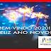 BEM-VINDO 2020 ! ( FELIZ ANO NOVO !! )
