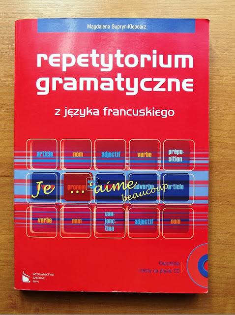 """Recenzje #2 - """"Repetytorium gramatyczne z języka francuskiego"""" - okładka książki pt. """"Repetytorium gramatyczne z języka francuskiego"""" - Francuski przy kawie"""