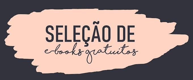 Roendo Indica: E-books Grátis Para Ler no Distanciamento Social (Vulgo Quarentena)