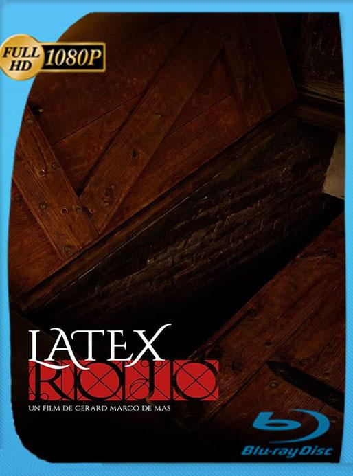 Látex Rojo (2020) HD 1080p Latino [GoogleDrive] [tomyly]