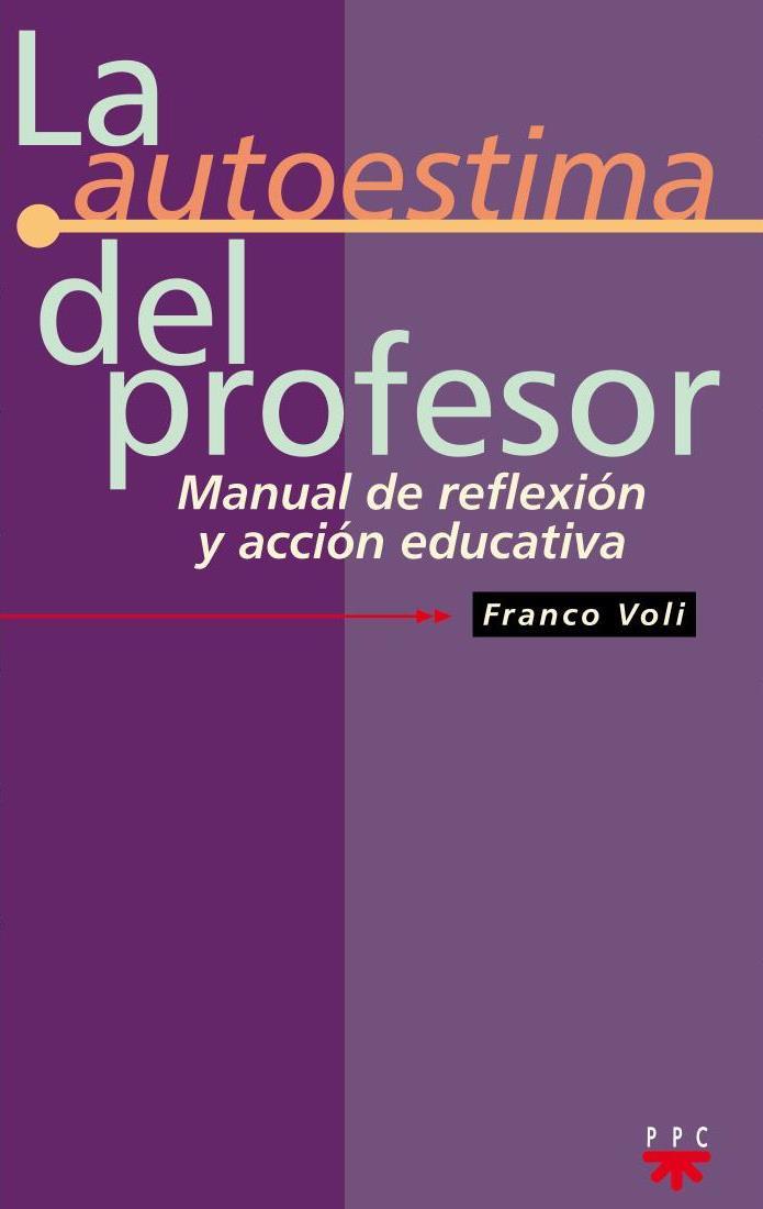 La autoestima del profesor – Franco Voli