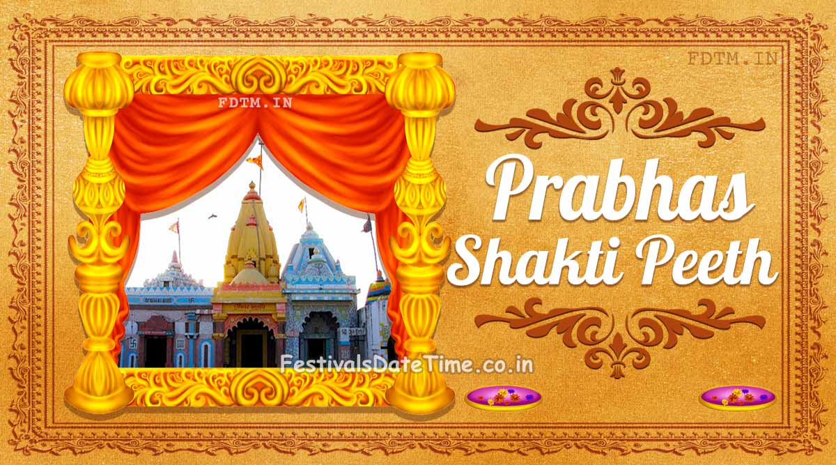Prabhas Shakti Peeth, Junagadh, Gujarat, India: The Shaktism