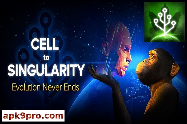 Cell to Singularity – Evolution Never Ends v3.81 Apk + Mod (File size 68 MB) for androis