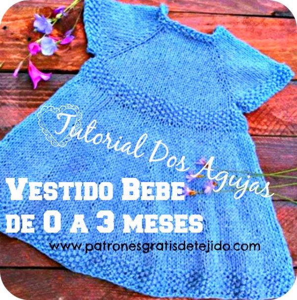 vestido para bebe de 0 a 3 meses tejido con palitos tutorial en video