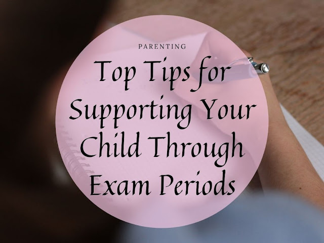 Top Tips for Supporting Your Child Through Exam Periods