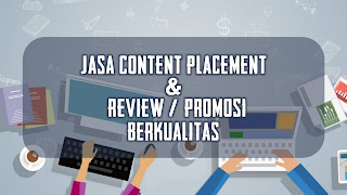 Jasa Content Placement & Review Gratis Berkualitas