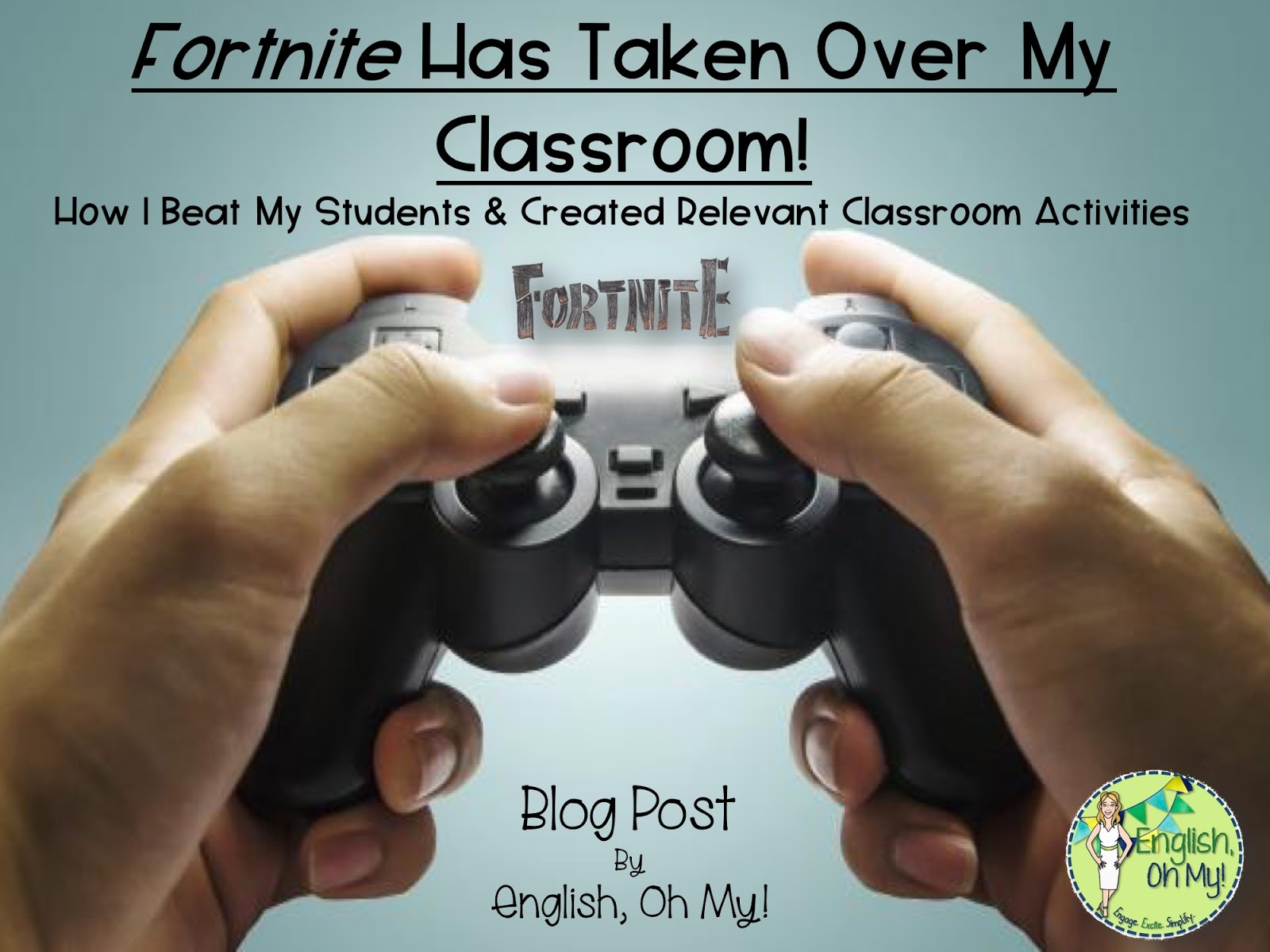 Fortnite Has Taken Over My Classroom! How I Beat My Students and