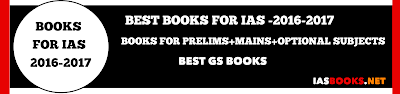 BEST IAS BOOKS FOR UPSC CIVIL SERVICES EXAM,BOOKS FOR IAS-PRELIMS,MAINS,OPTIONAL SUBJECTS