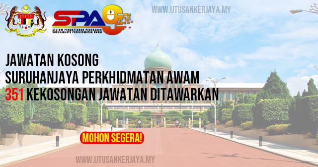 Jawatan Kosong Suruhanjaya Perkhidmatan Awam Malaysia (SPA) ~ Gaji RM1,698.00 - RM 5,717.00