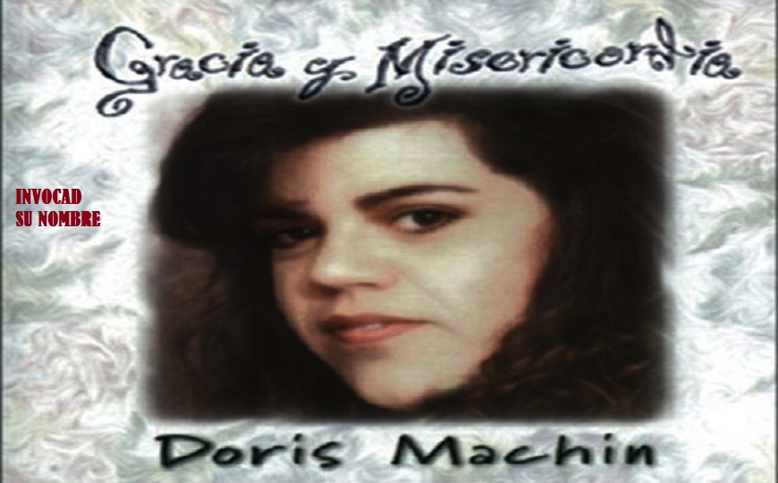 gracia y misericordia doris machin