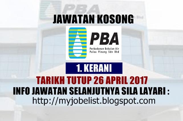 Jawatan Kosong Perbadanan Bekalan Air Pulau Pinang (PBA) April 2017