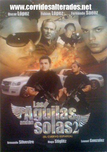 Las Aguilas Andan Solas 2 La Pelicula