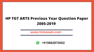 HP TGT ARTS Previous Year Question Paper 2005-2019