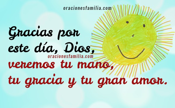 Bonita oración para la mañana al levantarme, frases e imágenes de buenos días con oración a Dios por Mery Bracho.