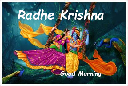 Good Morning Radhe Krishn Ji