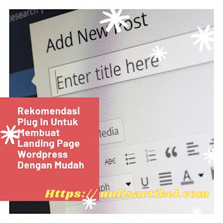 Rekomendasi Plug In Untuk Membuat Landing Page Wordpress Dengan Mudah