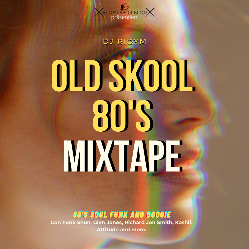 80's Soul Funk and Boogie von DJ Ridym | Old Skool 80's Mixtape im Stream