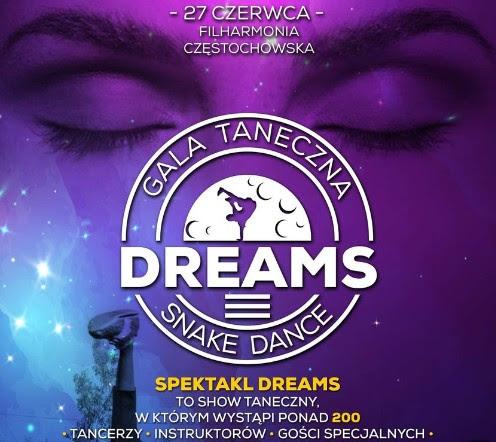 """GALA TANECZNA """"DREAMS"""" - CNT Snake Dance zaprasza"""
