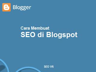 Cara Membuat SEO di Blogspot