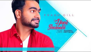 Yaar Sharaabi Lyrics – Prabh Gill Song