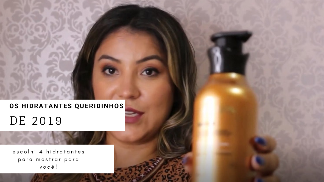 Hidratantes queridinhos de 2019 (em vídeo)