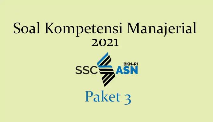 Soal Kompetensi Manajerial 2021 + Kunci Jawaban (Paket 3)