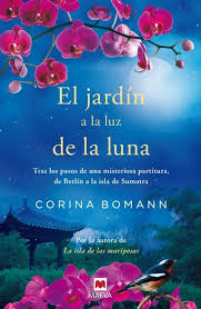 """""""El jardín a la luz de la luna"""" de Corina Bomann"""