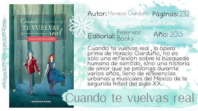 Cuando te vuelvas real - Horacio Garduño