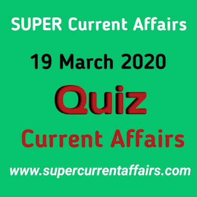 Current Affairs Quiz in Hindi - 19 March 2020