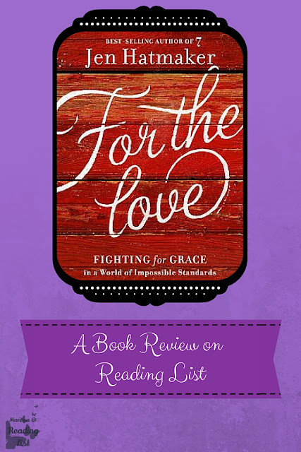 For the Love by Jen Hatmaker  A Book Review on Reading List
