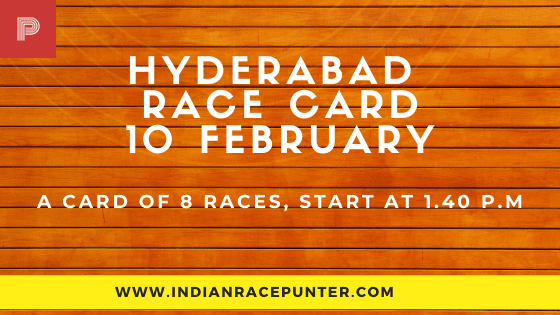 Hyderabad Race Card  10 February, Race Cards,