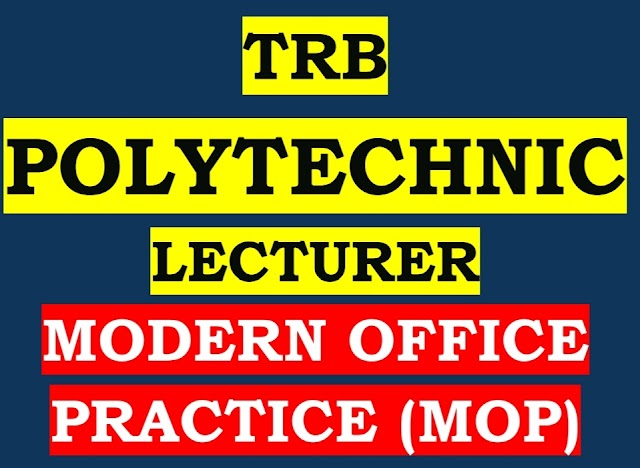 TRB - Polytechnic Modern Office Practice ( MOP ) Study Material 2020