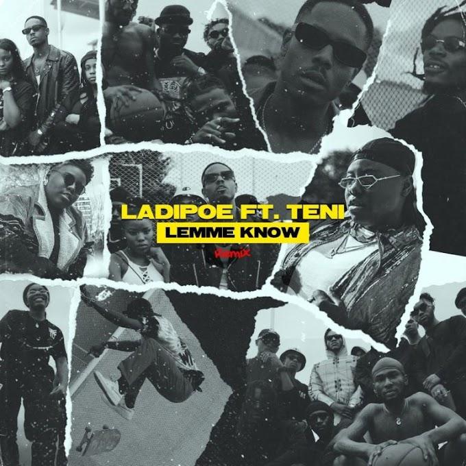 [Mp3] LadiPoe ft. Teni – Lemme Know (Remix)