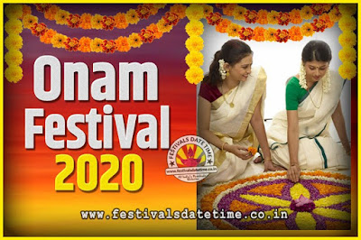 2020 Onam Festival Date and Time, 2020 Thiruvonam, 2020 Onam Festival Calendar
