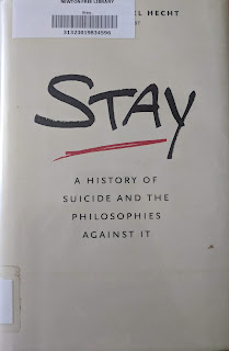 Book cover for Stay: A History of Suicide and the Philosophies Against It by Jennifer Michael Hecht