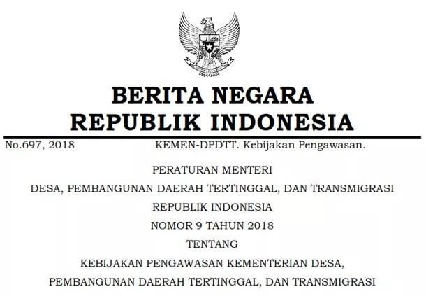 Permendesa PDTT Nomor 9 Tahun 2018 Tentang Kebijakan Pengawasan Kementerian Desa Pembangunan Daerah Tertinggal, dan Transmigrasi