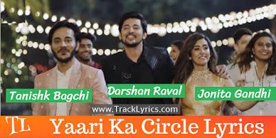 yaari-ka-circle-song-lyrics