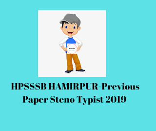 HPSSSB HAMIRPUR-Previous Paper Steno Typist 2019