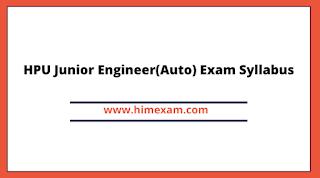 HPU Junior Engineer(Auto) Exam Syllabus