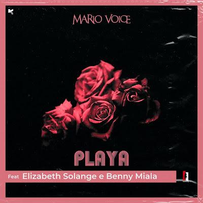 Mário Voice - Playa (feat. Elizabeth Solange e Benny Miala)