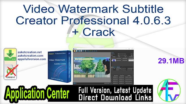 Video Watermark Subtitle Creator Professional 4.0.6.3 + Crack