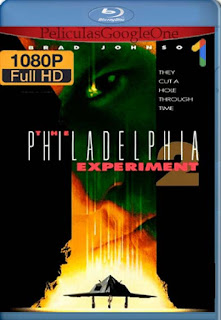 El Experimento Filadelfia 2[1993] [1080p BRrip] [Latino- Ingles] [GoogleDrive] LaChapelHD