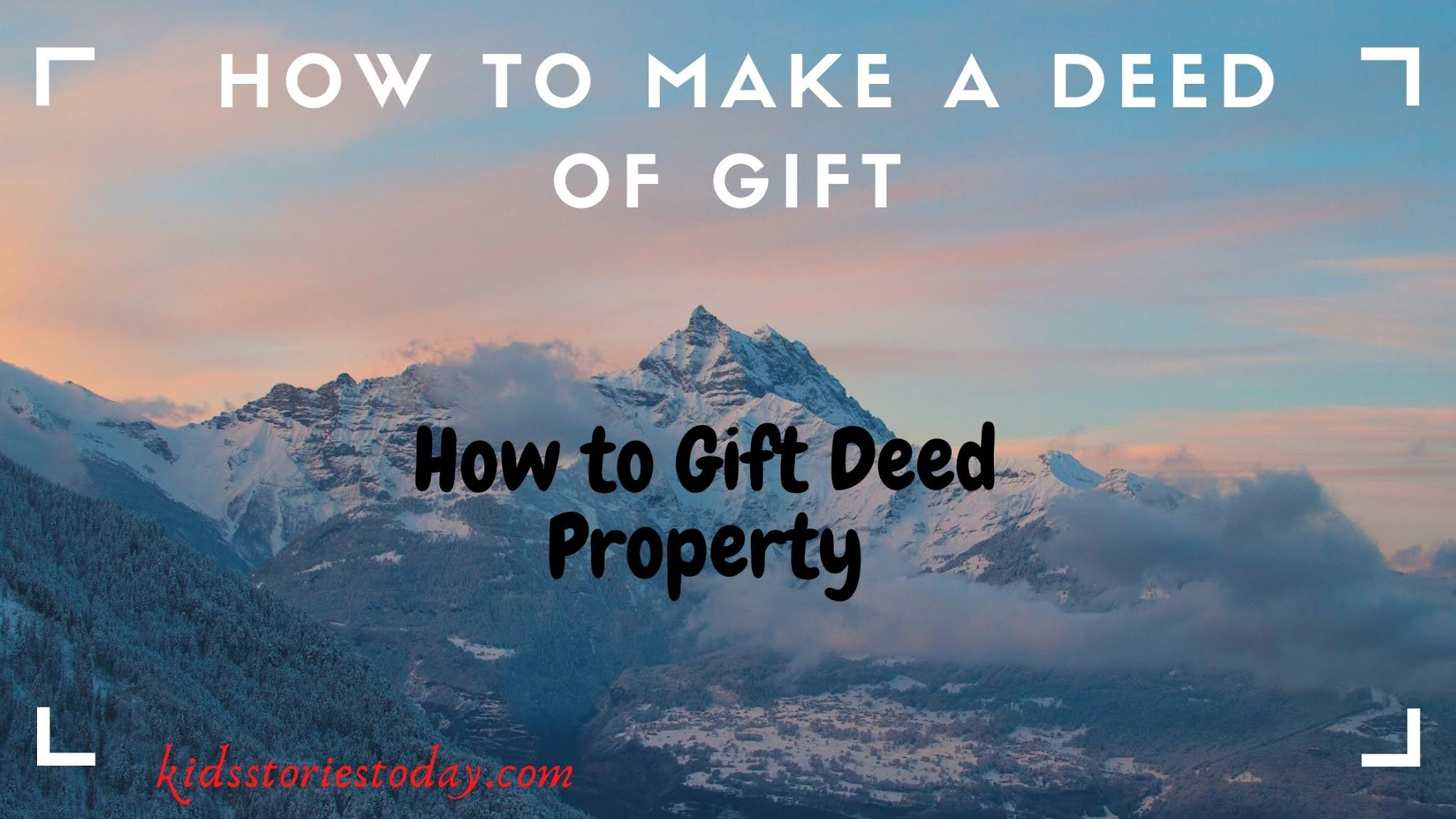 How to Gift Deed Property