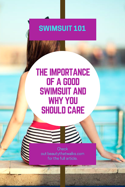 The Importance of a Good Swimsuit and Why You Should Care