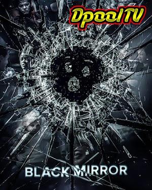 Black Mirror Serie Completa 1080p Latino MEGA