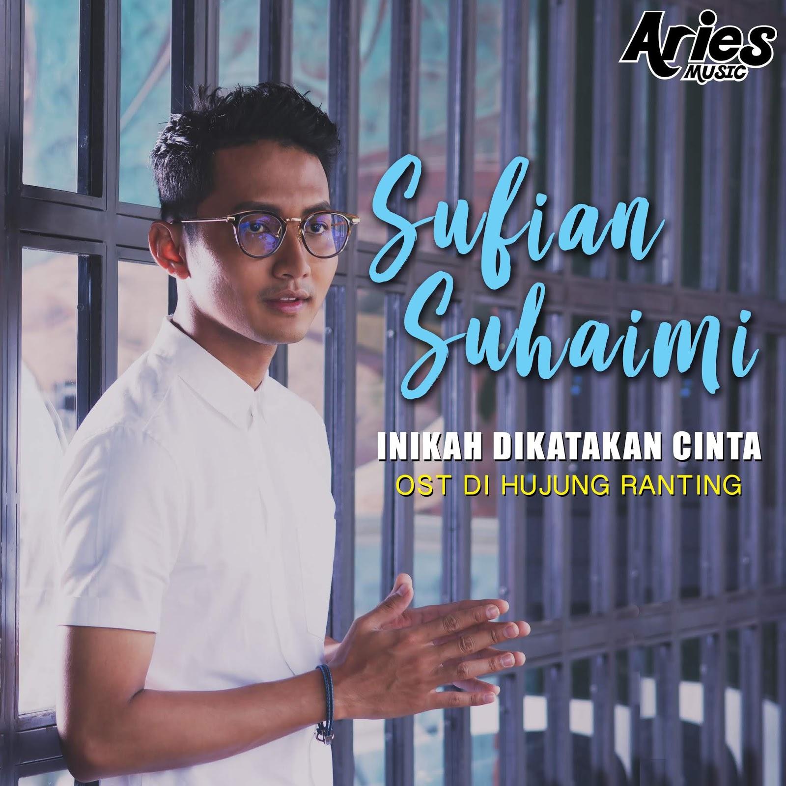 Lirik Lagu Sufian Suhaimi - Inikah Dikatakan Cinta (OST Drama Di Hujung Ranting TV2)