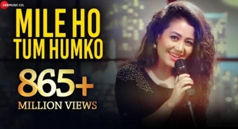 Mile Ho Tum Humko Lyrics, Neha Kakkar, Tony Kakkar
